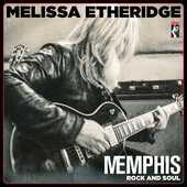 Album artwork for Melissa Etheridge - Memphis Rock & Soul