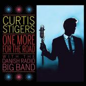Album artwork for One More For The Road / Curtis Stigers