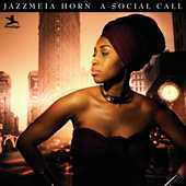 Album artwork for JAZZMEIA HORN -   A SOCIAL CALL