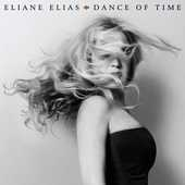Album artwork for DANCE OF TIME / Eliane Elias