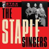 Album artwork for STAX CLASSICS: STAPLE SINGERS