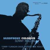 Album artwork for SAXOPHONE COLOSSUs / Sonny Rollins (LP)