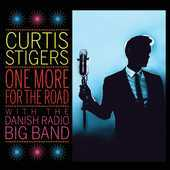 Album artwork for ONE MORE FOR THE ROAD / Curtis Steigers (LP)