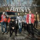 Album artwork for WHAT IF / The Jerry Douglas Band