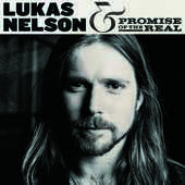 Album artwork for Lukas Nelson & The Promise Of The Real