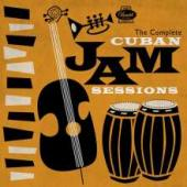 Album artwork for COMPLETE CUBAN JAM SESSIONS