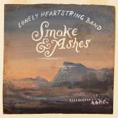 Album artwork for Smoke & Ashes / Lonely Heartstring Band