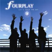Album artwork for Fourplay: Let's Touch the Sky