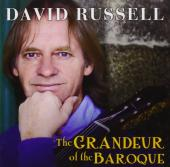 Album artwork for David Russell: The Grandeur of the Baroque