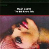 Album artwork for Bill Evans: Moon Beams