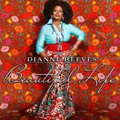 Album artwork for Dianne Reeves: BEAUTIFUL LIFE