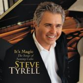 Album artwork for Steve Tyrell: It's Magic