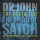 Album artwork for SKE DAT DE DAT THE SPIRIT Satch / Dr. John