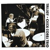 Album artwork for Trilogy - Chick Corea Trio