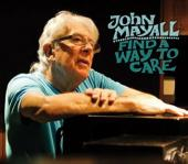 Album artwork for John Mayall: Find A Way to Care