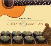Album artwork for Bill Alves: Guitars & Gamelan