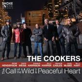 Album artwork for The Cookers - The Call of the Wild & Peaceful Hear