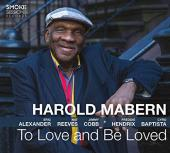 Album artwork for Harold Mabern - To Love and Be Loved