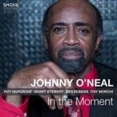 Album artwork for Johnny O'Neal - In the Moment