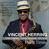 Album artwork for Hard Times / Vincent Herring