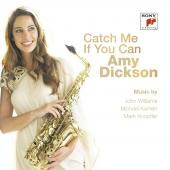 Album artwork for Catch Me If You Can / Amy Dickson