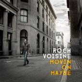 Album artwork for Roch Voisine: Movin On Maybe