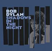 Album artwork for Bob Dylan - Shadows in the night