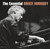 Album artwork for The Essential Bruce Hornsby (2CD set)