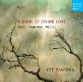 Album artwork for Lee Santana: A Song of Divine Love
