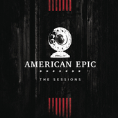 Album artwork for AMERICAN EPIC SESSIONS (DLX)