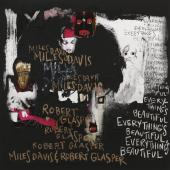 Album artwork for Everything is Beautiful - Miles Davis & Robert Gla