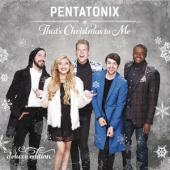 Album artwork for PENTATONIX - THAT'S CHRISTMAS TO ME (DELUX)
