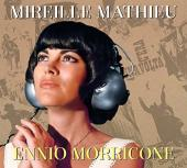 Album artwork for Mireille Mathieu - Ennio Morricone