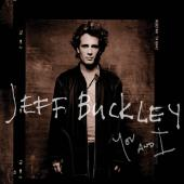 Album artwork for You and I / Jeff Buckley