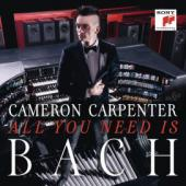 Album artwork for Cameron Carpenter - All You Need is Bach
