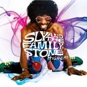 Album artwork for SLY AND THE FAMILY STONE - HIGHER !