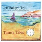 Album artwork for Jeff Ballard Trio - Times Tales