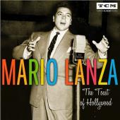 Album artwork for MARIO LANZA - THE TOAST OF HOLLYWOOD