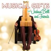 Album artwork for Joshua Bell and Friends: Musical Gifts