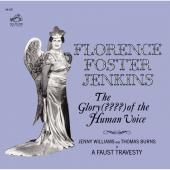 Album artwork for Florence Foster Jenkins - The Glory??? of the Huma