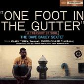 Album artwork for The Dave Bailey Sextet - One Foot in the Gutter