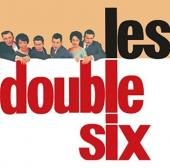 Album artwork for Les Double Six