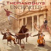 Album artwork for UNCHARTED / The Piano Guys