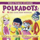 Album artwork for POLKADOTS: THE COOL KIDS MUSIC