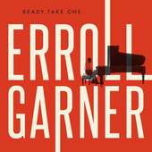 Album artwork for READY TAKE ONE / Erroll Garner