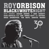 Album artwork for Roy Orbison - Black & White Night CD/Blu-ray
