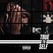 Album artwork for TRUE TO SELF