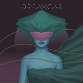 Album artwork for DREAMCAR LP