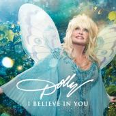 Album artwork for I BELIEVE IN YOU / Dolly Parton