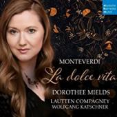 Album artwork for Monteverdi: La Dolce Vita
